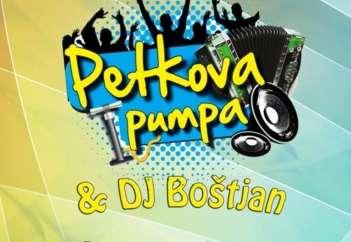 Pumpa + DJ Boštjan