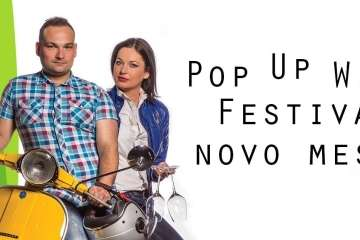 POP UP WINE FESTIVAL NOVO MESTO