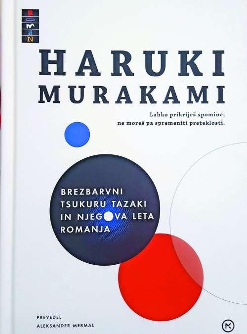 Brezbarvni Tsukuru Tazaki in njegova leta romanja