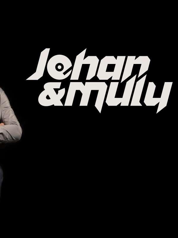 JOHAN & MULY
