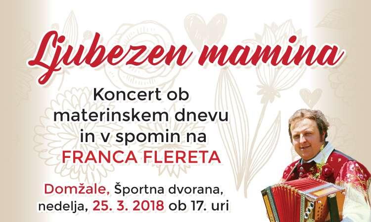 Koncert ob materinskem dnevu v spomin na Franca Flereta.